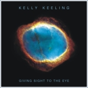 CD Kelly Keeling - Giving Sight to the Eye